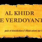 AL KHIDR LE VERDOYANT