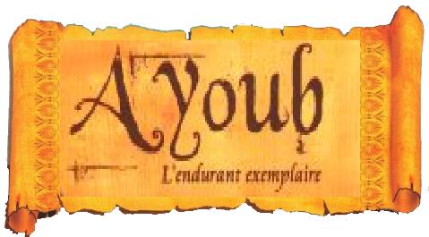 Histoires du Prophète AYYUB – JOB (alayhi salam)
