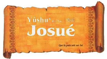 Histoires du Prophète YOUSHA' – JOSUE (alayhi salam)